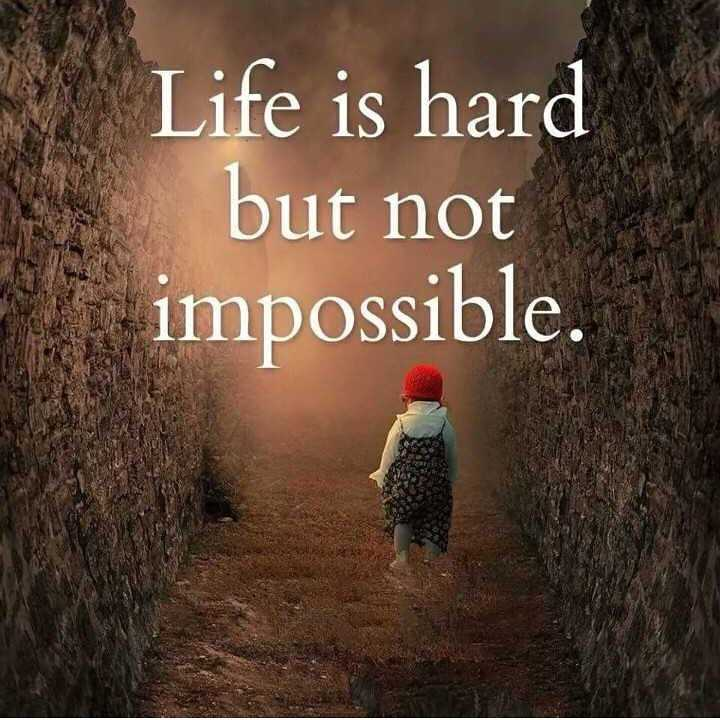 🌞 મારું ટેલેન્ટ - Life is hard but not impossible . - ShareChat