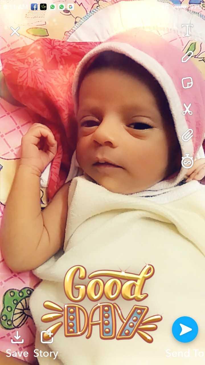 👶 મારું બાળક - Good Save Story Send To - ShareChat