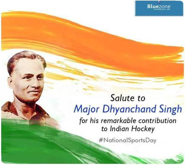 🏆 રાષ્ટ્રીય રમતગમત દિવસ - Bluezone Salute to Major Dhyanchand Singh for his remarkable contribution to Indian Hockey # NationalSports Day - ShareChat