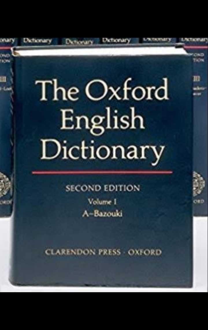 📕 રાષ્ટ્રીય શબ્દકોશ દિવસ - The Oxford English Dictionary SECOND EDITION SECOND EDITION Volume 1 A - Bazouki CLARENDON PRESS OXFORD - ShareChat