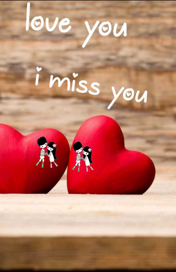 💝 લવ કોટ્સ - love you i miss you - ShareChat