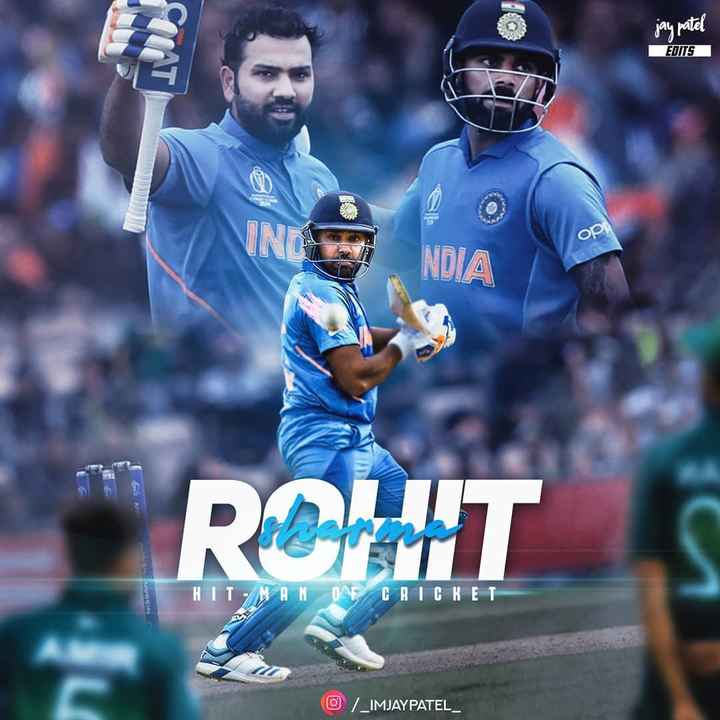 🏆 વર્લ્ડ કપ 2019 - jay patel CALATI EDITS ор . NDIA HIT MAN OF CRICKET © / _ IMJAYPATEL - ShareChat