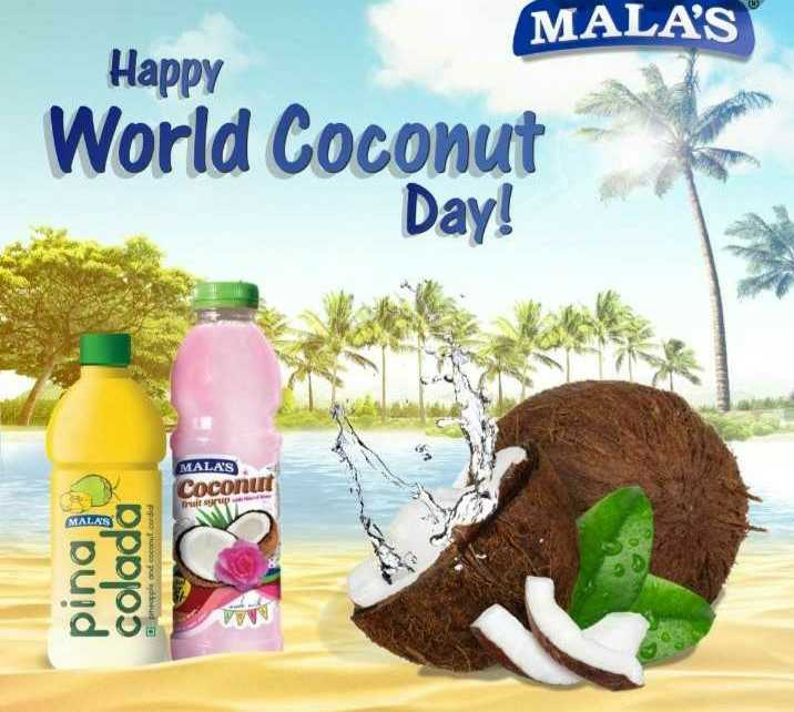🥥 વિશ્વ નાળિયેર દિવસ - MALA ' S Happy World Coconut Day ! MALA ' S Coconut misrup pina colada pieple and concordia AMA - ShareChat