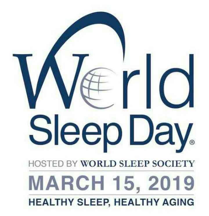 😴 વિશ્વ નિંદર દિવસ - Werld Sleep Day HOSTED BY WORLD SLEEP SOCIETY MARCH 15 , 2019 HEALTHY SLEEP , HEALTHY AGING - ShareChat