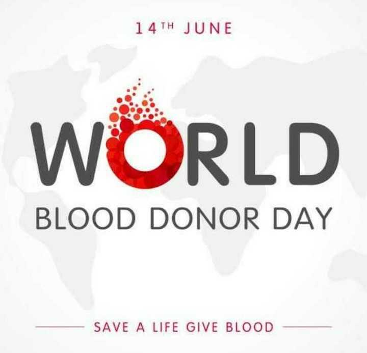 🔴 વિશ્વ રક્તદાતા દિવસ - 14TH JUNE WORLD BLOOD DONOR DAY SAVE A LIFE GIVE BLOOD - ShareChat