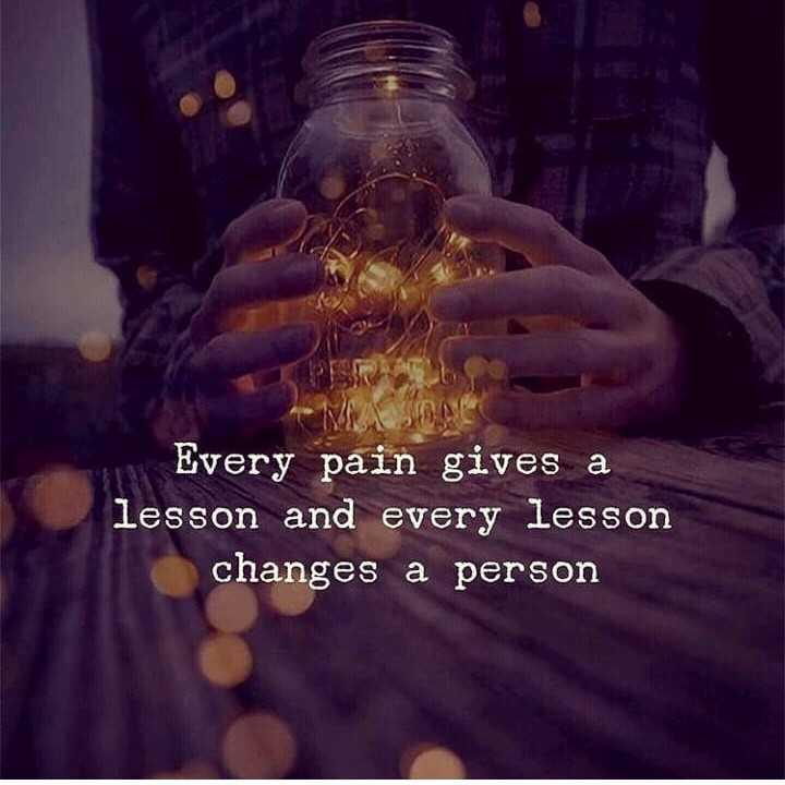 વ્હોટ્સએપ dp - Every pain gives a lesson and every lesson changes a person - ShareChat