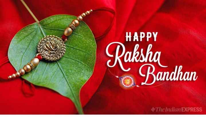 😊 શુભકામનાઓ - HAPPY Raksha Bandhan The Indian EXPRESS - ShareChat