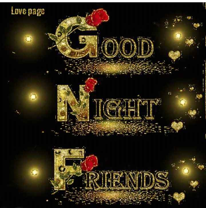 🌙 શુભરાત્રી - Love page GOOD • NIGHT RIENDS - ShareChat