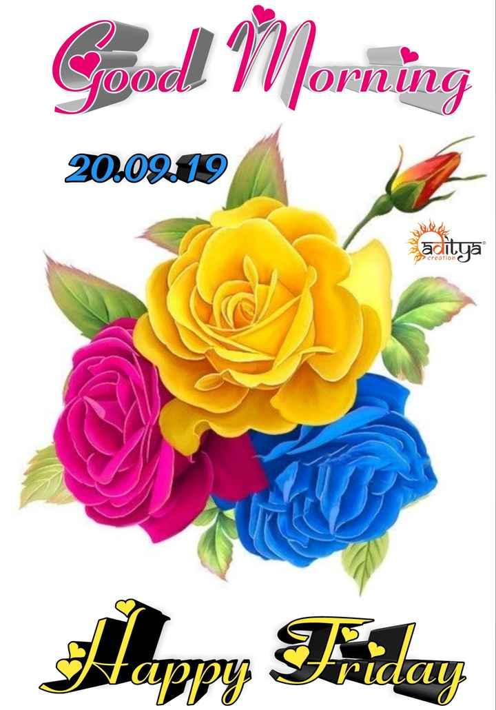 💐 શુભ શુક્રવાર - Good Morning 20 . 09219 aditya - ShareChat