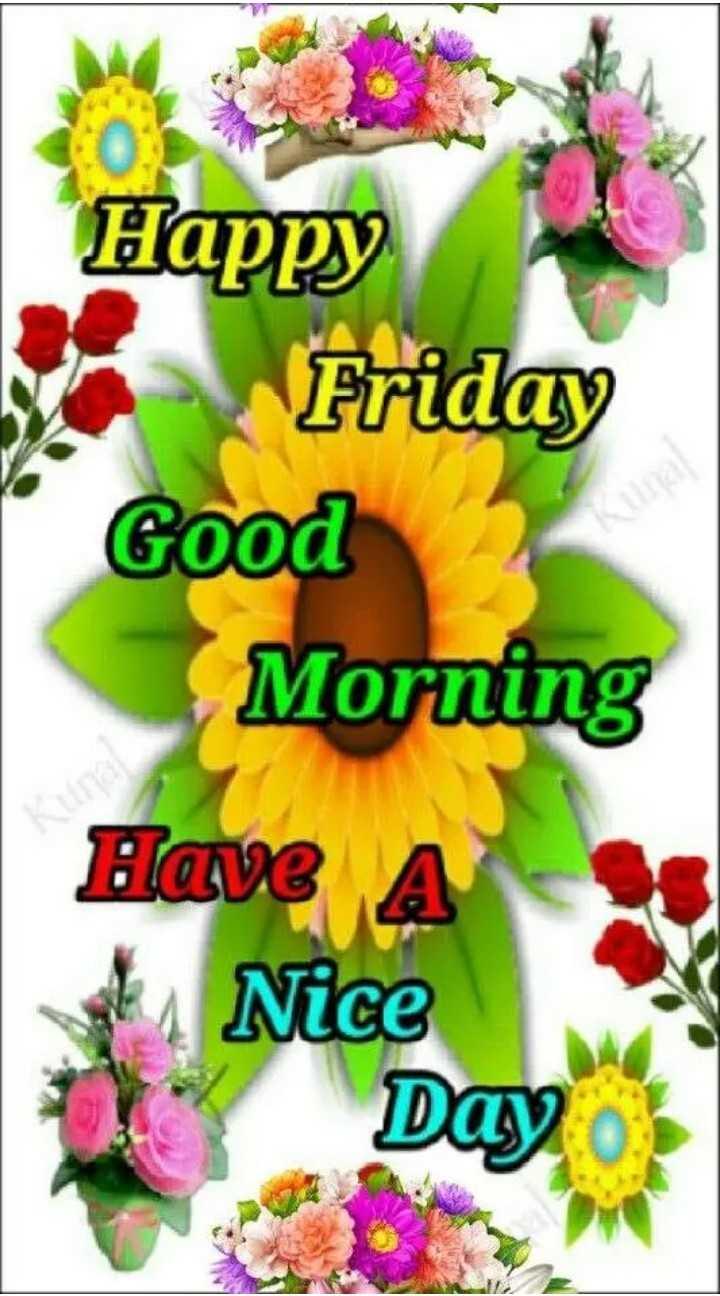 💐 શુભ શુક્રવાર - нappy on Friday Good Morning Have A Nice Day - ShareChat