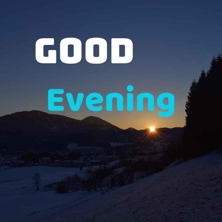 શુભ સાંજ - GOOD Evening - ShareChat
