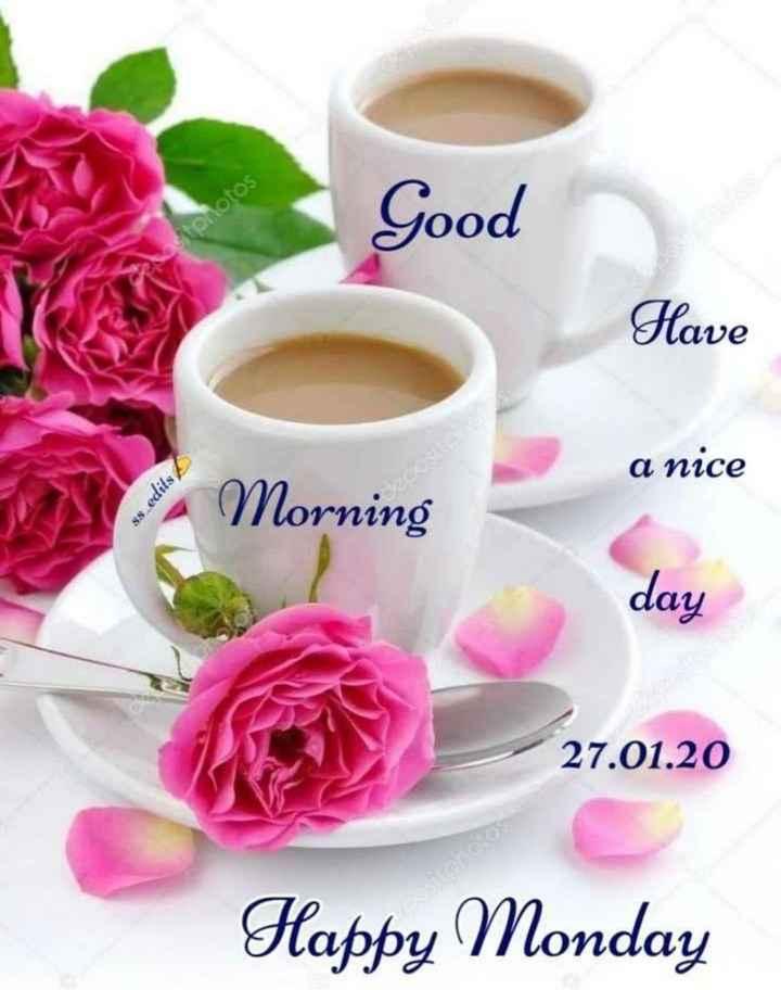 💐 શુભ સોમવાર - Good ostprotos Have a nice ss edits Morning day 27 . 01 . 20 Happy Monday - ShareChat