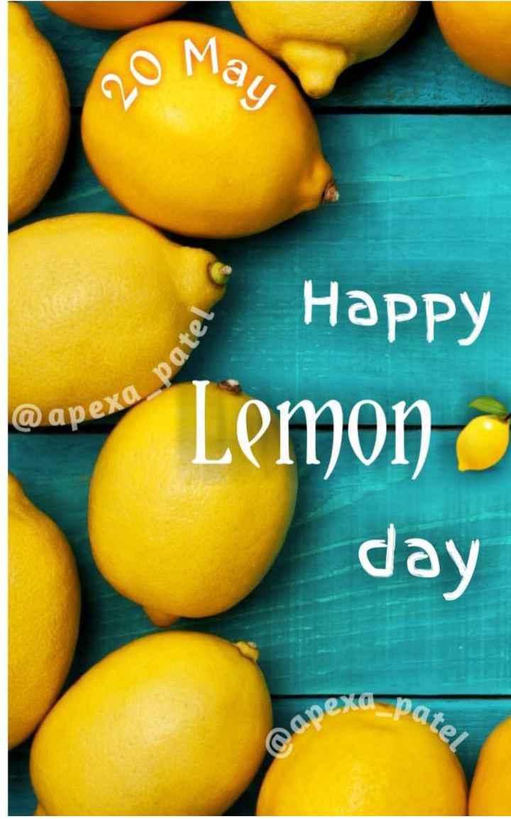 🍋 શેરચેટ લીંબુ દિવસ - o Mau Happy Lemon day ka patel @ apex - ShareChat