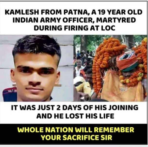 🙏 શ્રદ્ધાંજલિ 💐 - KAMLESH FROM PATNA , A 19 YEAR OLD INDIAN ARMY OFFICER , MARTYRED DURING FIRING AT LOC IT WAS JUST 2 DAYS OF HIS JOINING AND HE LOST HIS LIFE ' WHOLE NATION WILL REMEMBER YOUR SACRIFICE SIR - ShareChat