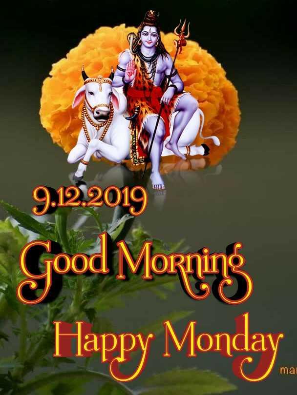 🌅 સુપ્રભાત - 9 . 12 . 2019 Good Morning Happy Monday mai - ShareChat