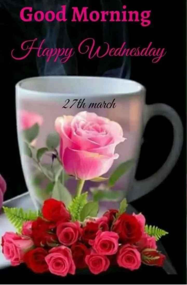 🌅 સુપ્રભાત 🙏 - Good Morning Happy Wednesday 27th march - ShareChat