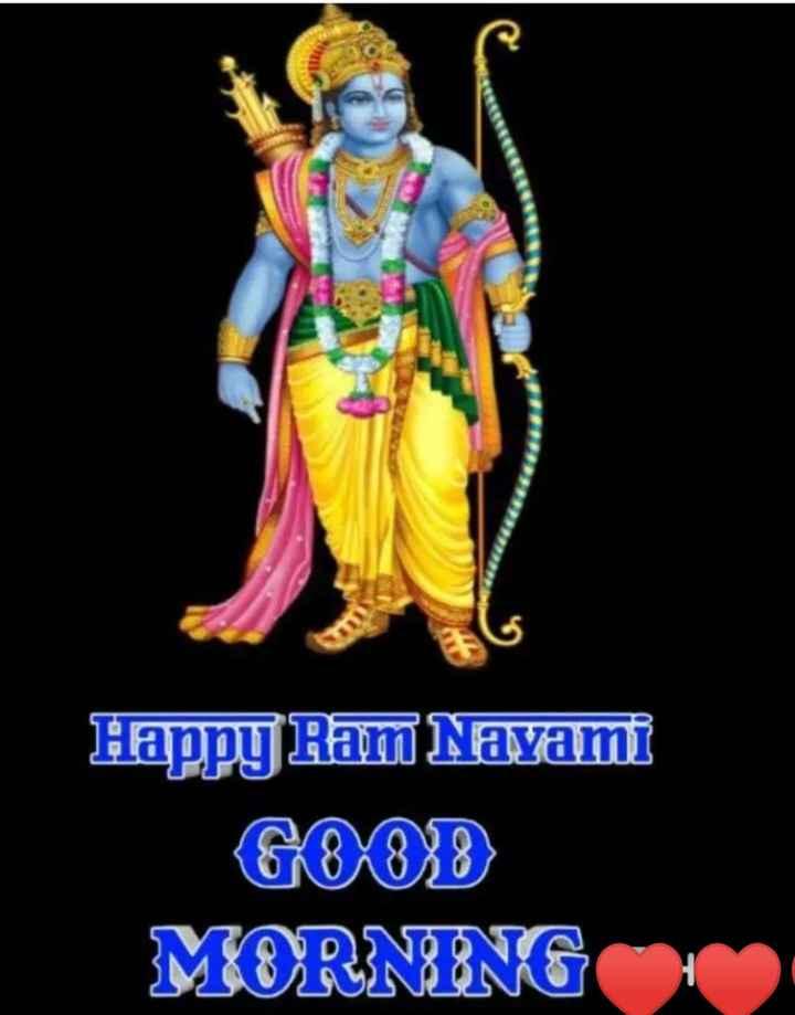 🌅 સુપ્રભાત - Happy Ram Navami GOOD MERN NG - ShareChat