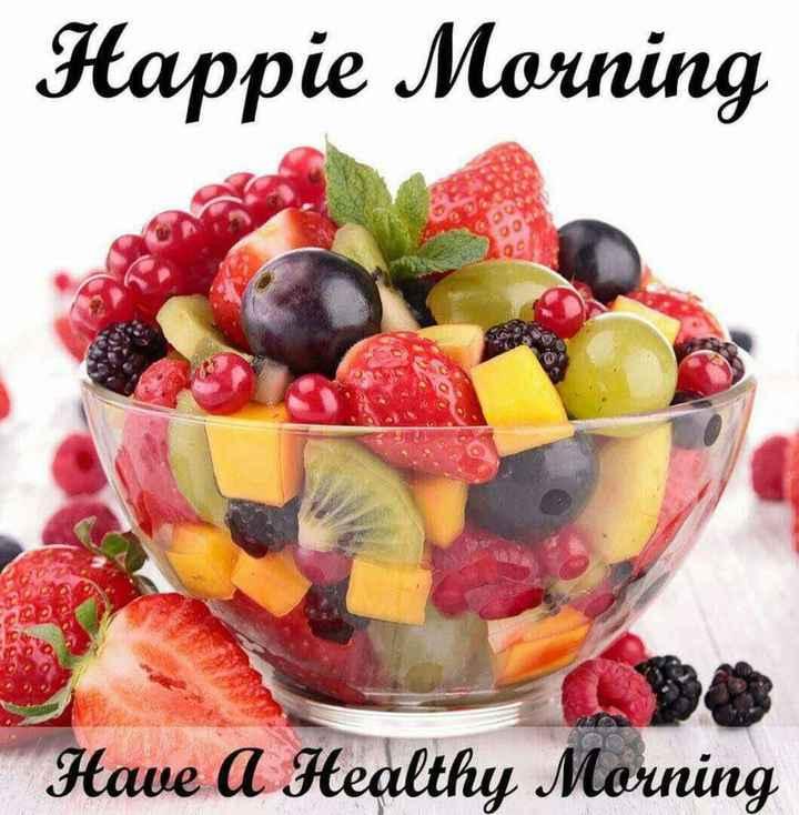 🌅 સુપ્રભાત 🙏 - Happie Morning Have A Healthy Morning - ShareChat