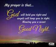 😇 સુવિચાર - My prayer is that . . . c od will hold you tight and angels will keep you in sight . Blowing you a sweet Good Night . - ShareChat