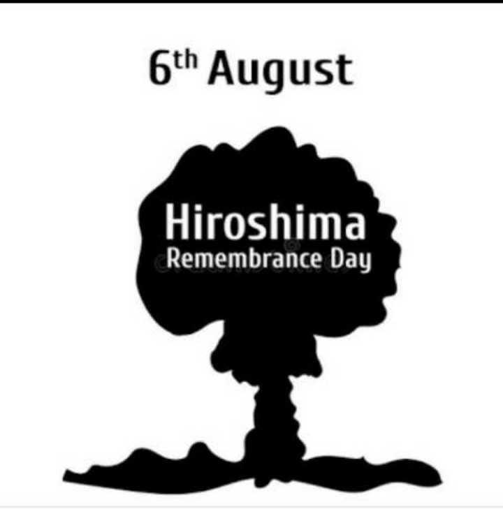 💣 હિરોશિમા દિવસ - 6th August Hiroshima Remembrance Day - ShareChat