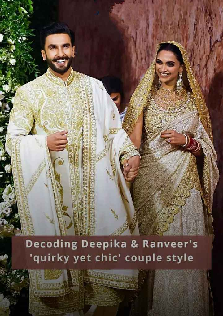 🕺 હીરો & હિરોઈન 💃 - VIDADES 2002 TOT Decoding Deepika & Ranveer ' s ' quirky yet chic ' couple style - ShareChat