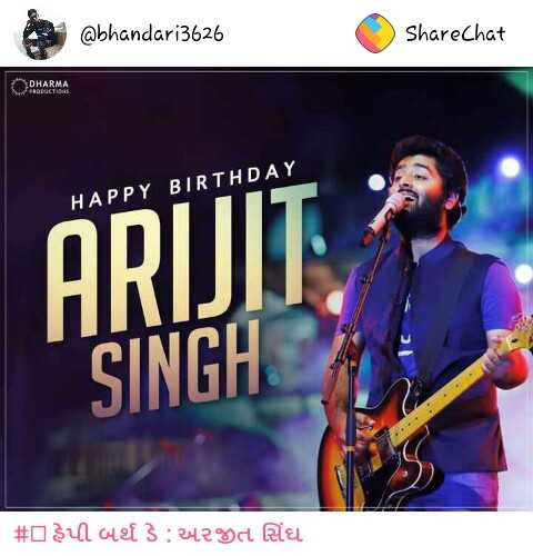 🎂 હેપી બર્થ ડે : અરજીત સિંઘ - @ bhandari3626 ShareChat Орнавми HAPPY BIRTHDAY ARIJIT SINGH # azul ouef 3 : 34280 Rial - ShareChat