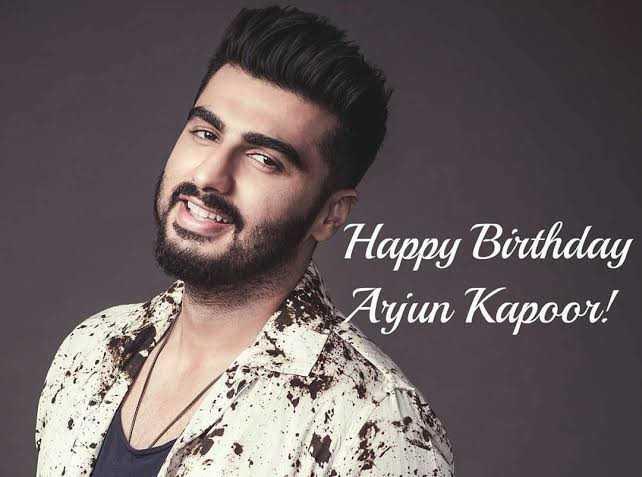 🎂 હેપી બર્થ ડે: અર્જુન કપૂર - Happy Birthday Ajun Kapoor ! - ShareChat