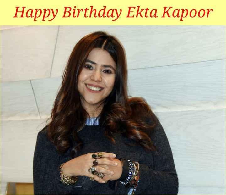 🎂 હેપી બર્થ ડે: એકતા કપૂર - Happy Birthday Ekta Kapoor - ShareChat