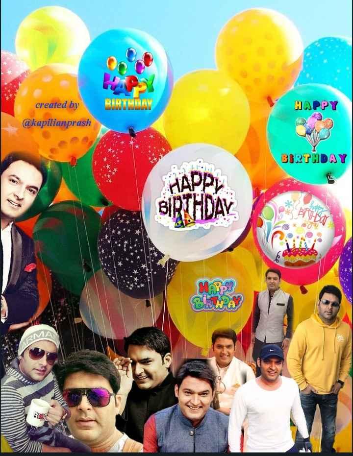 🍫 હેપી બર્થ ડે: કપિલ શર્મા - BIRTHDAY HAPPY created by @ kapilianprash BIRTHDAY . . ee RA - ShareChat