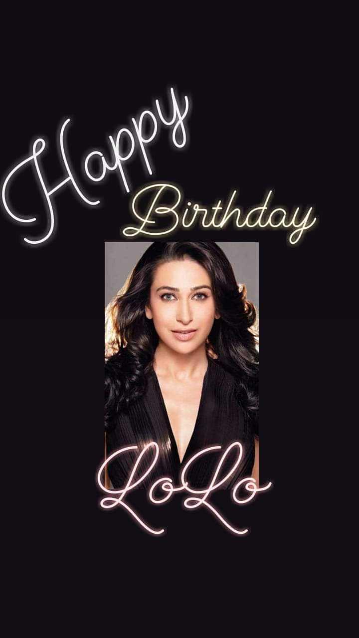 🎂 હેપી બર્થ ડે: કરિશ્મા કપૂર - Ch Happy Birthday - ShareChat