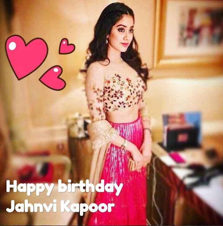 🎂 હેપી બર્થ ડે : જાહ્નવી કપૂર - Happy birthday Jahnvi Kapoor - ShareChat