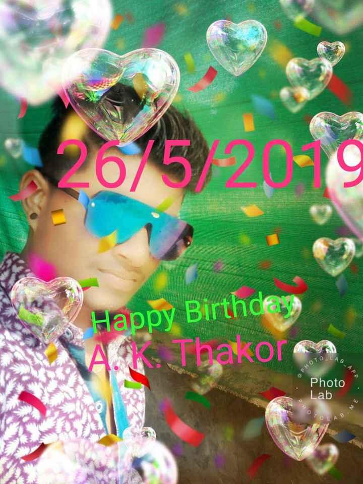 🎂 હેપી બર્થ ડે: દિલીપ જોષી - 26 / 50 19 SHA Happy Birthday A Thakor a B . APP еното Photo Lab PHO BME - ShareChat