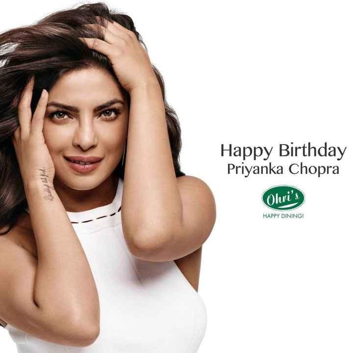 🎂 હેપી બર્થ ડે: પ્રિયંકા ચોપરા - Daddy ' s lithich Happy Birthday Priyanka Chopra Ohri ' s HAPPY DINING ! - ShareChat