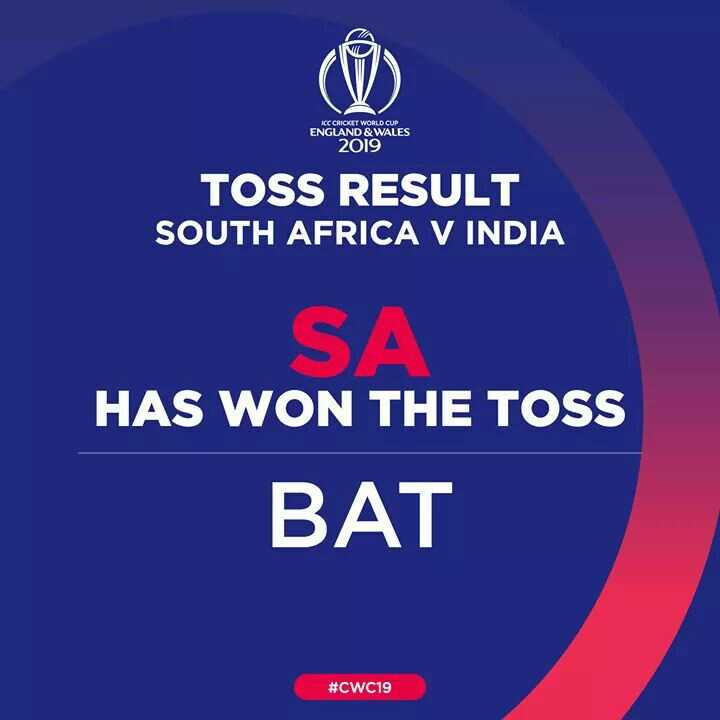 🇮🇳ଇଣ୍ଡିଆ vs ସାଉଥ ଆଫ୍ରିକା🇿🇦 - ICC CRICKET WORLD CUP ENGLAND & WALES 2019 TOSS RESULT SOUTH AFRICA V INDIA SA HAS WON THE TOSS BAT # CWC19 - ShareChat