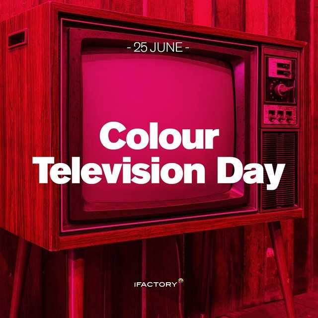 🖥କଲର ଟିଭି ଦିବସ - - 25 JUNE Colour Television Day IFACTORY - ShareChat