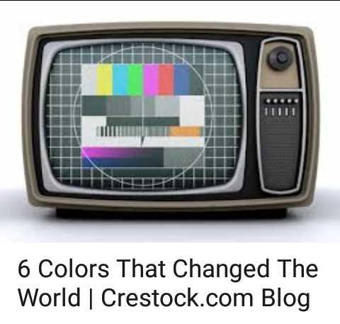 🖥କଲର ଟିଭି ଦିବସ - 6 Colors That Changed The World | Crestock . com Blog - ShareChat