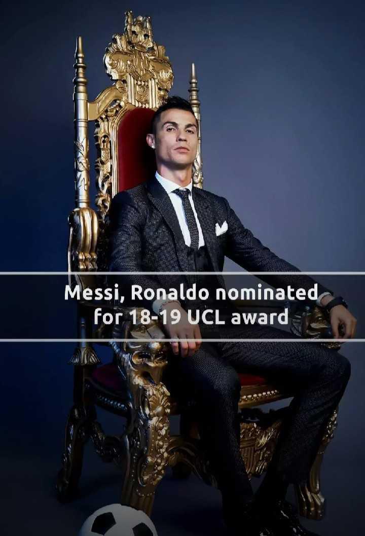 ଖେଳ ଖବର - Messi , Ronaldo nominated for 18 - 19 UCL award - ShareChat