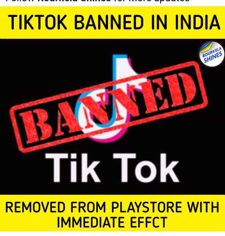 ଟିକଟକ ଉପରେ କଟକଣା - O Puulo TIKTOK BANNED IN INDIA ROURKELA SHINES BASED Tik Tok REMOVED FROM PLAYSTORE WITH IMMEDIATE EFFCT - ShareChat