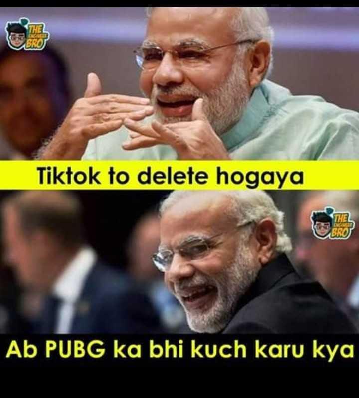 ଟିକଟକ ବେନ - Tiktok to delete hogaya THE PRO ) Ab PUBG ka bhi karu kya - ShareChat