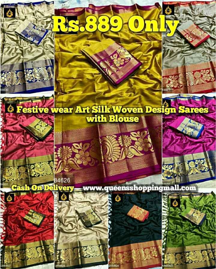 👔ଟି ସାର୍ଟ ଏବଂ ଜିନ୍ସ - Rs . 889 Online 46320 * Festive wear Art Silk Woven Design Sarees with Blouse 29 84626 Cash On Delivery = www . queensshoppingmall . com M 2684627 4627 - 2684628 - ShareChat
