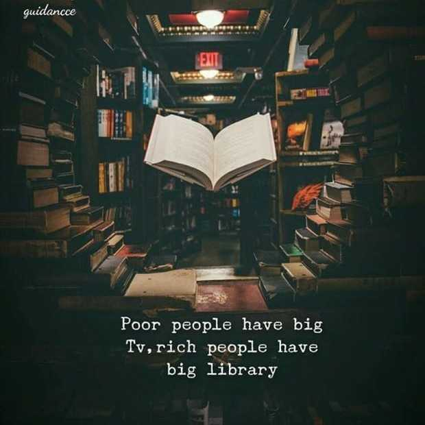 👍🏼ଥ୍ୟାଙ୍କ ୟୁ - guidance EXIT Poor people have big Tv , rich people have big library - ShareChat