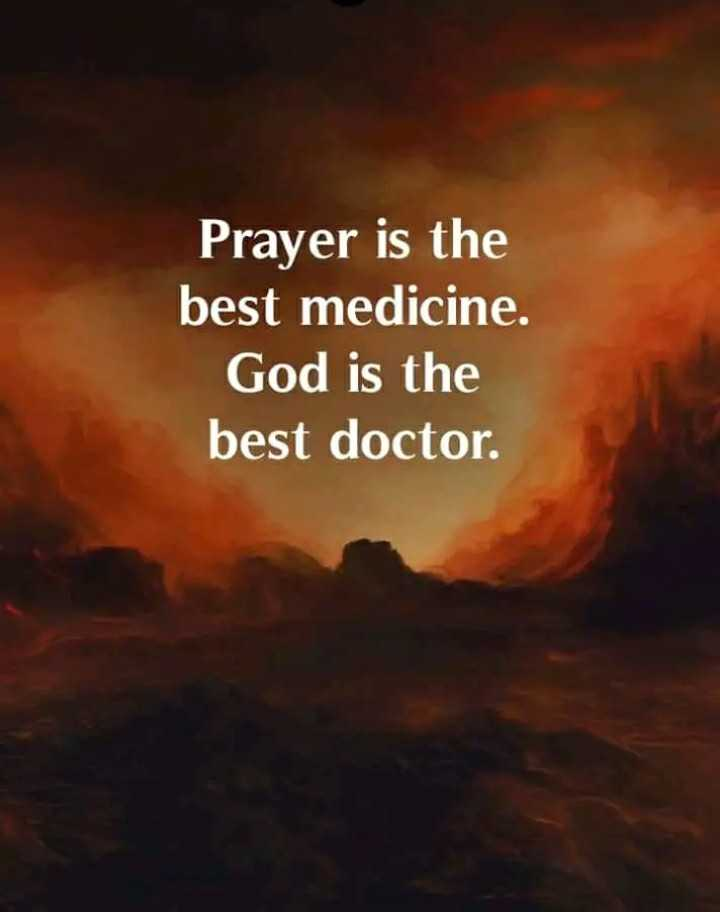 👍🏼ଥ୍ୟାଙ୍କ ୟୁ - Prayer is the best medicine . God is the best doctor . - ShareChat