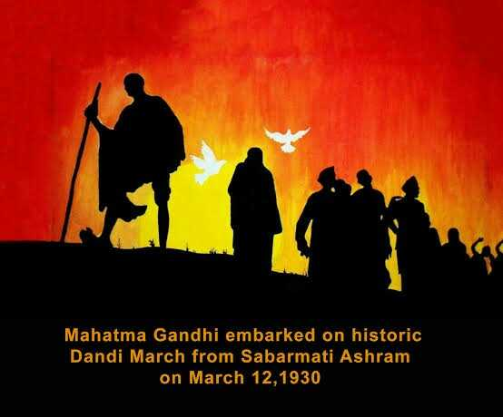 ଦାଣ୍ଡି ମାର୍ଚ୍ଚ - Mahatma Gandhi embarked on historic Dandi March from Sabarmati Ashram on March 12 , 1930 - ShareChat