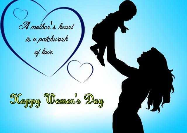 ନାରୀ ସୁରକ୍ଷା - ~ A mother ' s heart is a patchwork of love Happy Women ' s Day - ShareChat
