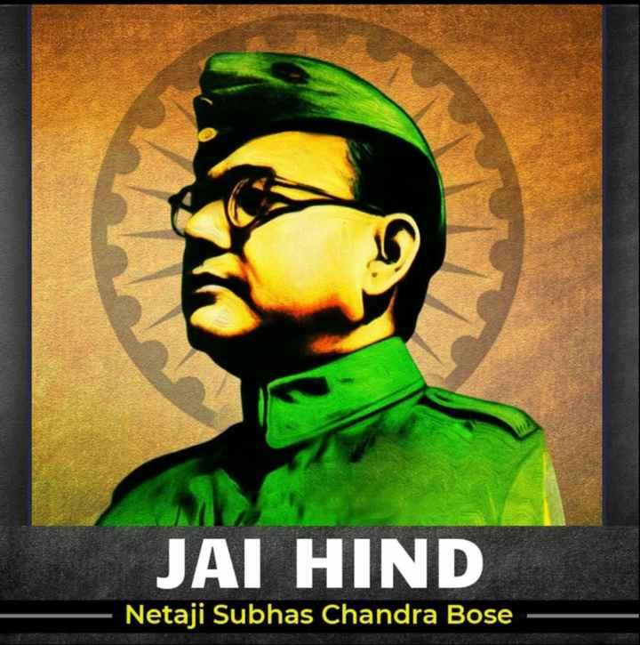 ନେତାଜୀ ସୁଭାଷ ଚନ୍ଦ୍ର ବୋଷ ଜୟନ୍ତୀ - JAI HIND Netaji Subhas Chandra Bose - ShareChat