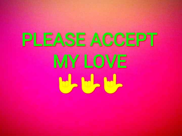 😍ପ୍ରେମ ପତ୍ର😍 - PLEASE ACCEPT MY LOVE - ShareChat