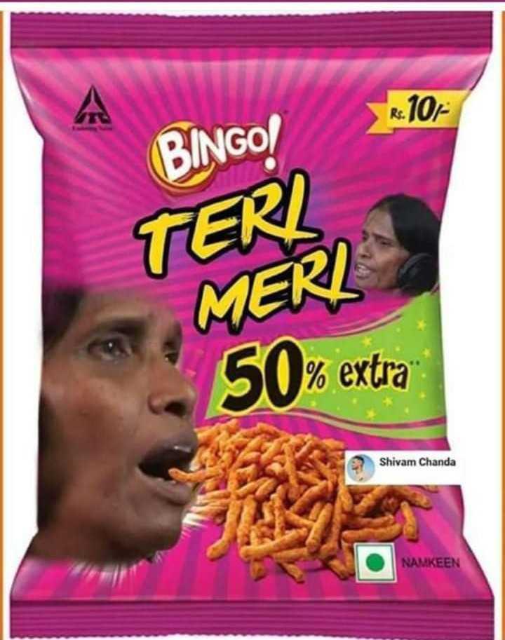 🤡ଫନି ଇମେଜେସ୍ - R . 10 BINGO ! TERI MERI 50 % extra Shivam Chanda NAMKEEN - ShareChat