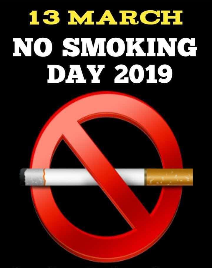ବିଶ୍ୱ ଧୁମ୍ରପାନ ନିଷେଧ ଦିବସ - 13 MARCH NO SMOKING DAY 2019 - ShareChat