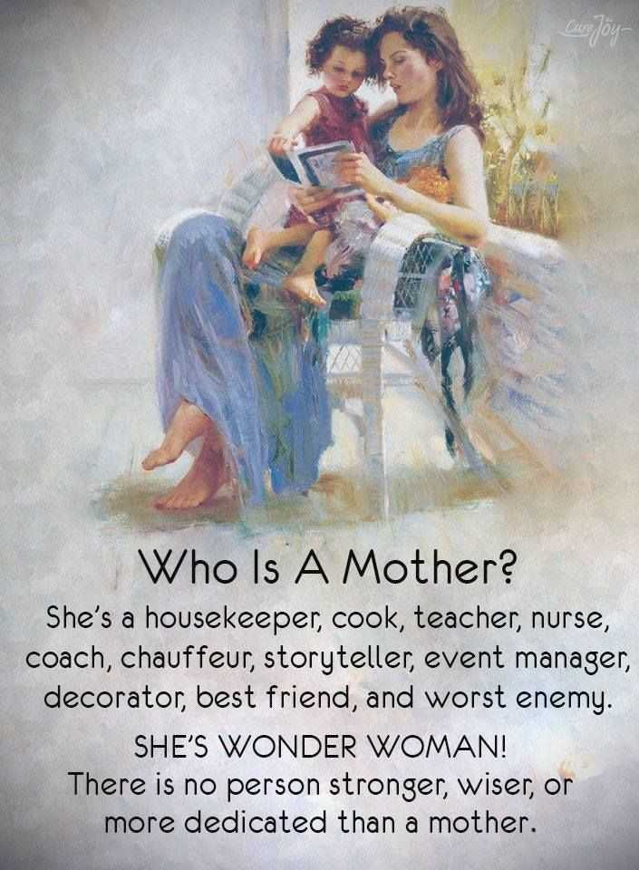 👶ବେବି ଦିବସ - Curejoy Who Is A Mother ? She ' s a housekeeper , cook , teacher , nurse , coach , chauffeur , storyteller , event manager , decorator , best friend , and worst enemy . SHE ' S WONDER WOMAN ! There is no person stronger , wiser , or more dedicated than a mother . - ShareChat