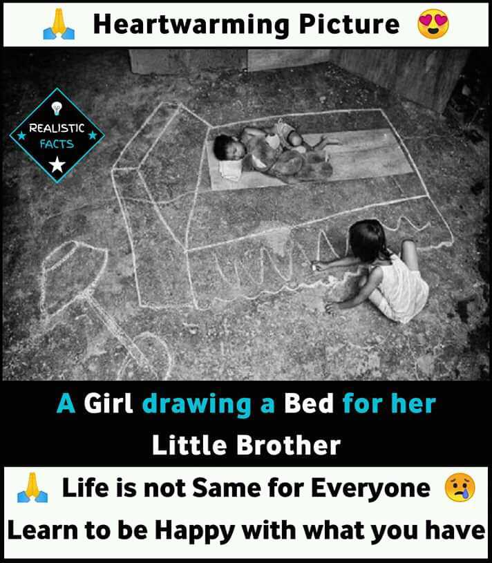 ବ୍ରଦର୍ସ ଡେ - Heartwarming Picture REALISTIC FACTS A Girl drawing a Bed for her Little Brother Life is not Same for Everyone Learn to be Happy with what you have - ShareChat